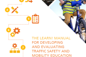 LEARN! Manual for Developing and Evaluating Traffic Safety and Mobility Education Activities