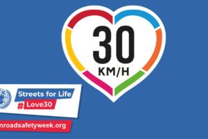 Streets for life: UN Road Safety Week to promote 30 km/h speed limits